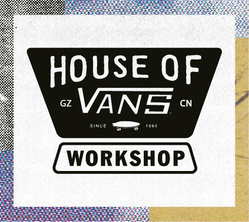 这个周末,HOUSE OF VANS全国路演携免费艺术课程空降广州
