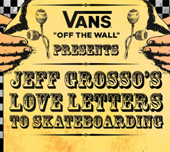 LOVE LETTERS TO SKATEBOARDING:JAPAN,JEFF GROSSO 为你呈现真实的日本滑板社区